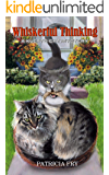 Whiskerful Thinking: A Klepto Cat Mystery (Klepto Cat Mysteries Book 43)