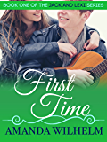 First Time: Jack & Lexi (Book 1) (Jack and Lexi)