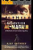 Operation Al-Nagrib: A Mike Hunter & Karen Sanders Spy Story