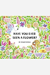 Have You Ever Seen a Flower? Kindle Edition
