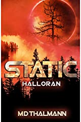 Halloran: Static Saga Vol. 1 (Static Redux) Kindle Edition