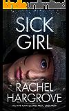 Sick Girl (A Psychological Thriller)