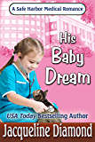 His Baby Dream (Safe Harbor Medical Book 11)