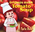Golgappu Makes Tomato Soups