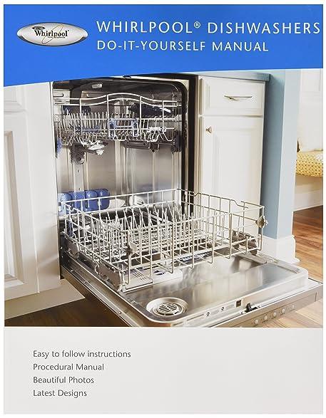 Amazon whirlpool do it yourself dishwasher manual book w1 whirlpool do it yourself dishwasher manual book w1 solutioingenieria Gallery