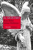 El gran frío (Nuevos Tiempos nº 2) (Spanish Edition)