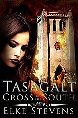 Tasagalt - Cross of the South (Arash Book 3) Kindle Edition