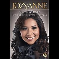 Jozyanne: questão de fé: Uma história de milagre e superação (Portuguese Edition) book cover