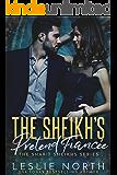 The Sheikh's Pretend Fiancée (The Sharif Sheikhs Series  Book 1)