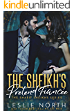 The Sheikh's Pretend Fiancée (The Sharif Sheikhs Series  Book 1)