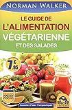 Le guide de l'alimentation végétarienne et des salades (Macro poche)