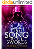 The Song of the Swords [1x01]: Broken Worlds