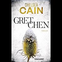 Gretchen: Thriller - [Archie-Sheridan-Reihe 3] (German Edition)