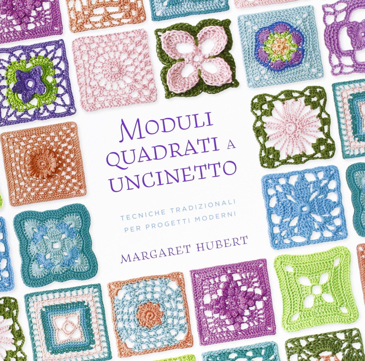 Amazonit Moduli Quadrati A Uncinetto Margaret Hubert Libri