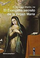 EL EVANGELIO SECRETO DE LA VIRGEN MARÍA (Obras