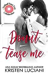Donut Tease Me Kindle Edition