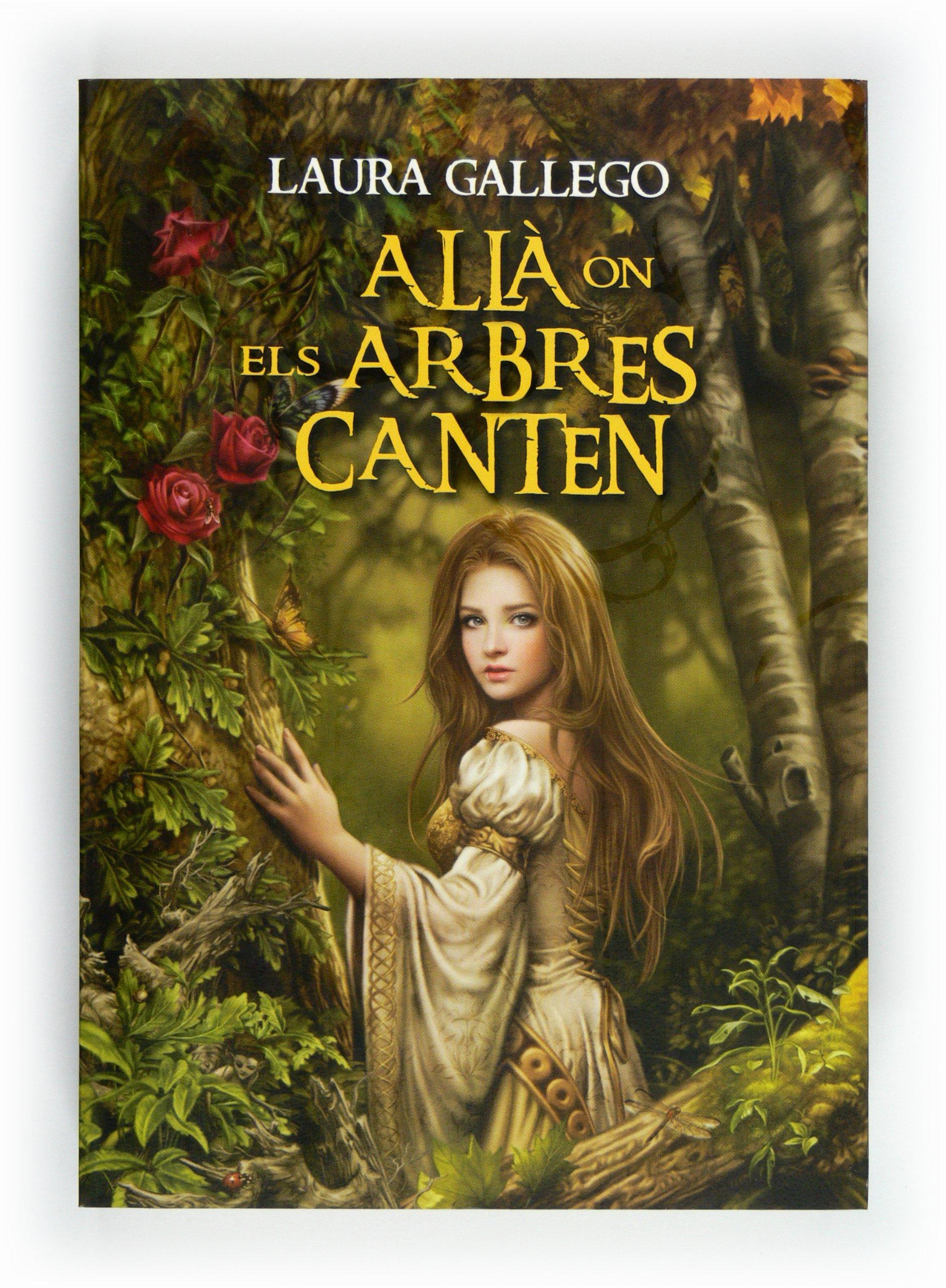 Allà on els arbres canten: Amazon.es: Gallego García, Laura, Romà ...