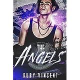 The Angels: A Dark High School Bully Romance (Raven River Academy Book 1)