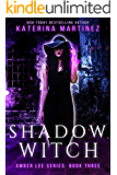 Shadow Witch (Amber Lee Series Book 3)