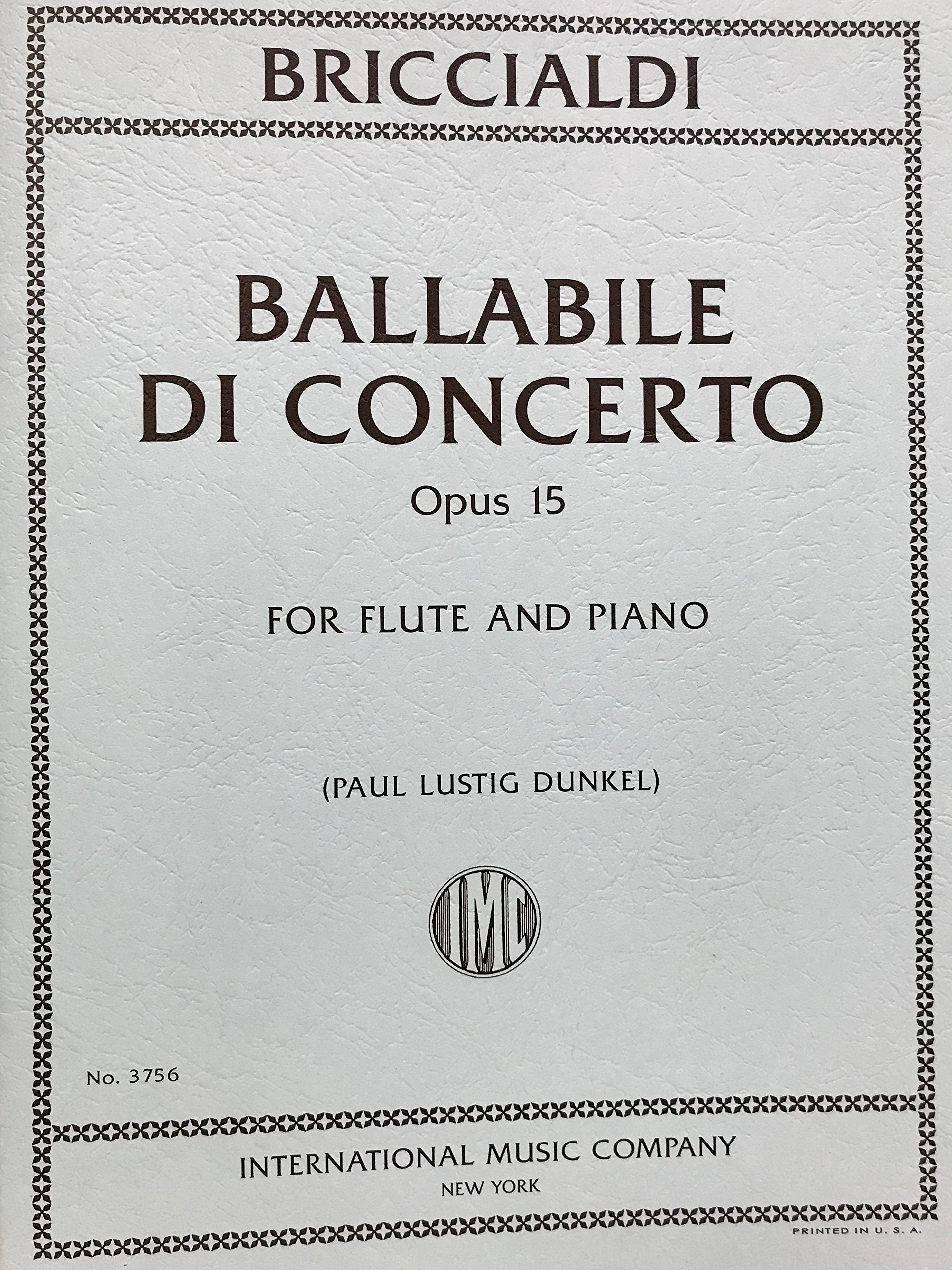 Read Online Briccialdi, Ballabile Di Concerto Opus 15 for Flute and Piano edited by Paul Lustig Dunkel International Music Company No. 3756 PDF