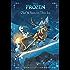 Frozen:  Olaf & Sven On Thin Ice: An Original Chapter Book (Disney Junior Novel (ebook)) (English Edition)