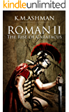Roman II - The Rise of Caratacus (The Roman Chronicles Book 2)