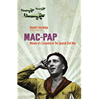 Mac-Pap: Memoir of a Canadian in the Spanish Civil War