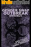 Gender Swap Outbreak Omnibus