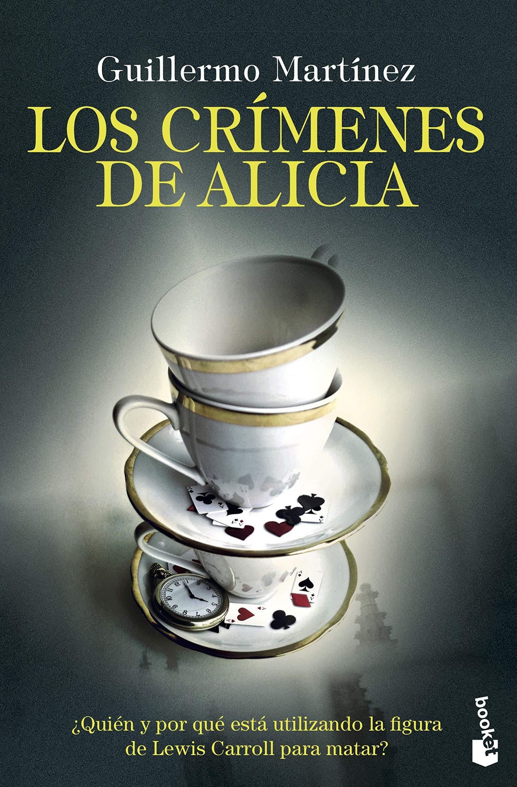 Los crímenes de Alicia (Crimen y Misterio): Amazon.es: Martínez, Guillermo: Libros