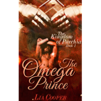 The Omega Prince (The Kingdom of Pacchia Book 1) (English Edition)
