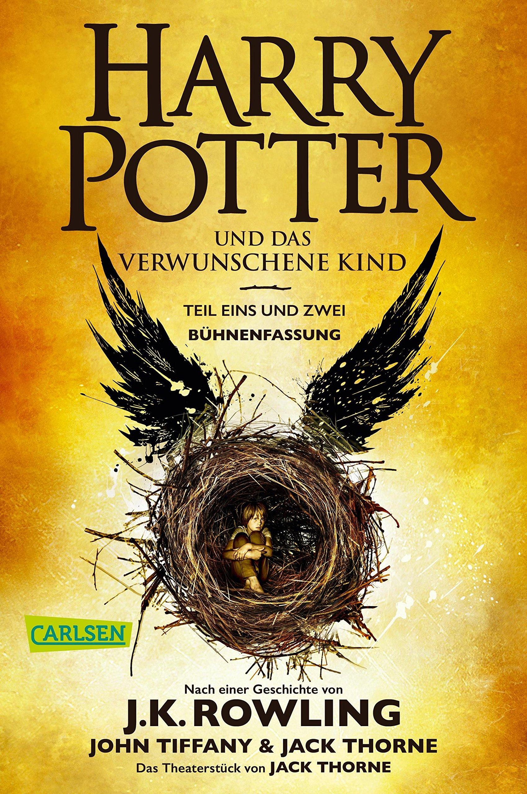 Harry Potter und das verwunschene Kind. Teil eins und zwei (Bühnenfassung) (Harry Potter )