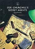 SOE: Churchill's Secret Agents (Shire Library)