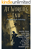 At World's End: An Apocalypse Anthology