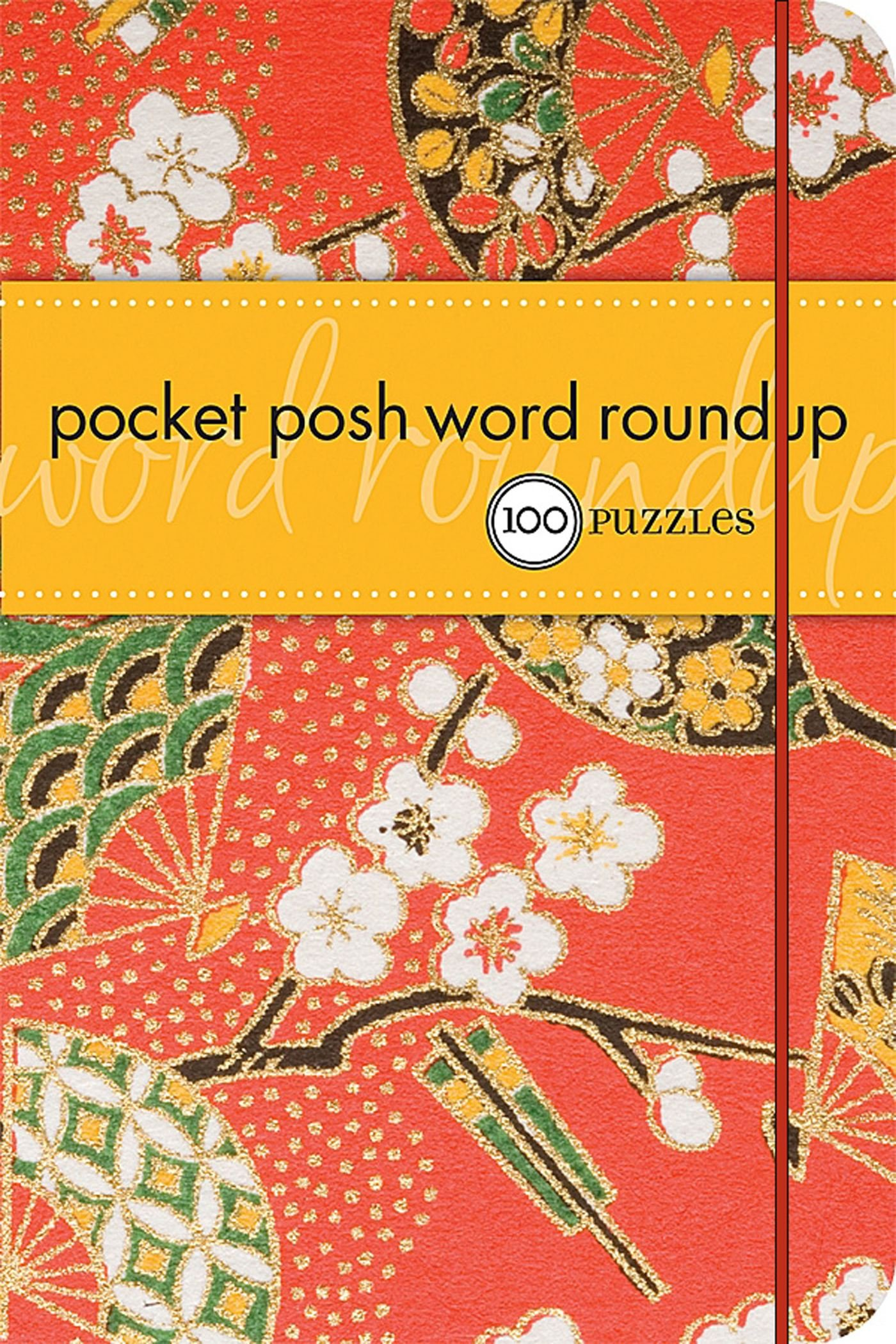 Pocket Posh Word Roundup: 100 Puzzles: The Puzzle Society: 9780740772757:  Amazon.com: Books