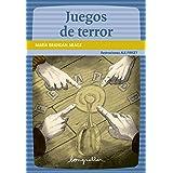 Juegos de terror : Lectores en carrera, a partir de 9 años (Spanish Edition)