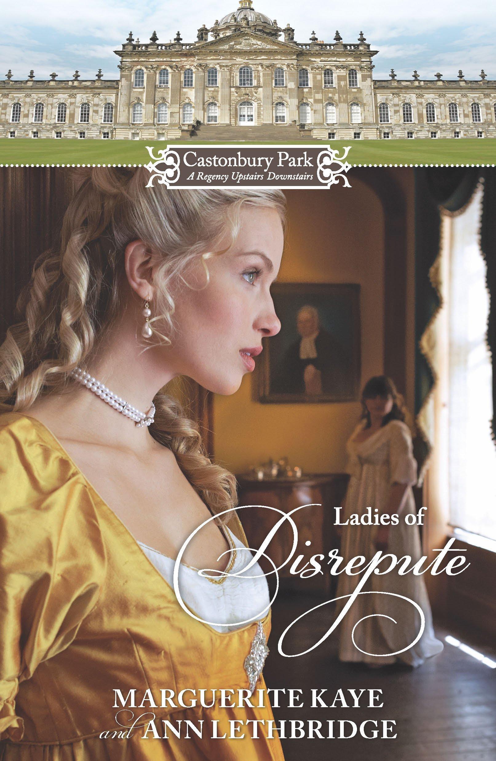 Castonbury Park: Ladies of Disrepute PDF