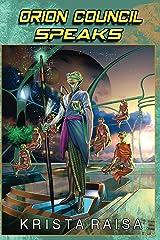 Orion Council Speaks Kindle Edition