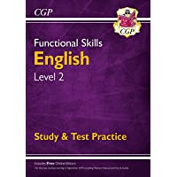 New Functional Skills English Level 2 - Study & Test Practice (for 2019 & beyond) (CGP Functional Skills)