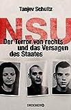 NSU: Der Terror von rechts und das Versagen des Staates