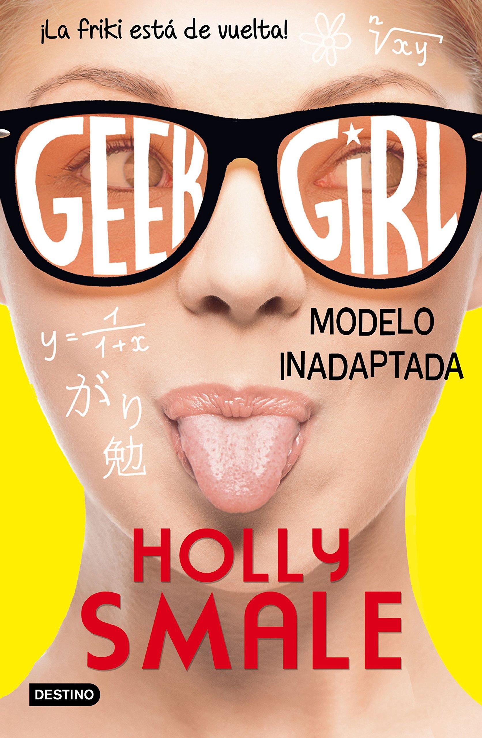 Geek Girl 2. Modelo inadaptada (Punto de encuentro): Amazon.es: Holly Smale, Patricia Valero Mous: Libros