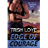 Edge of Courage (Edge Security Series Book 5)