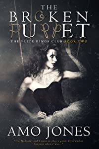 The Broken Puppet (The Elite Kings Club  Book 2)
