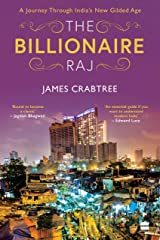 The Billionaire Raj: A Journey through India's New Gilded Age Hardcover