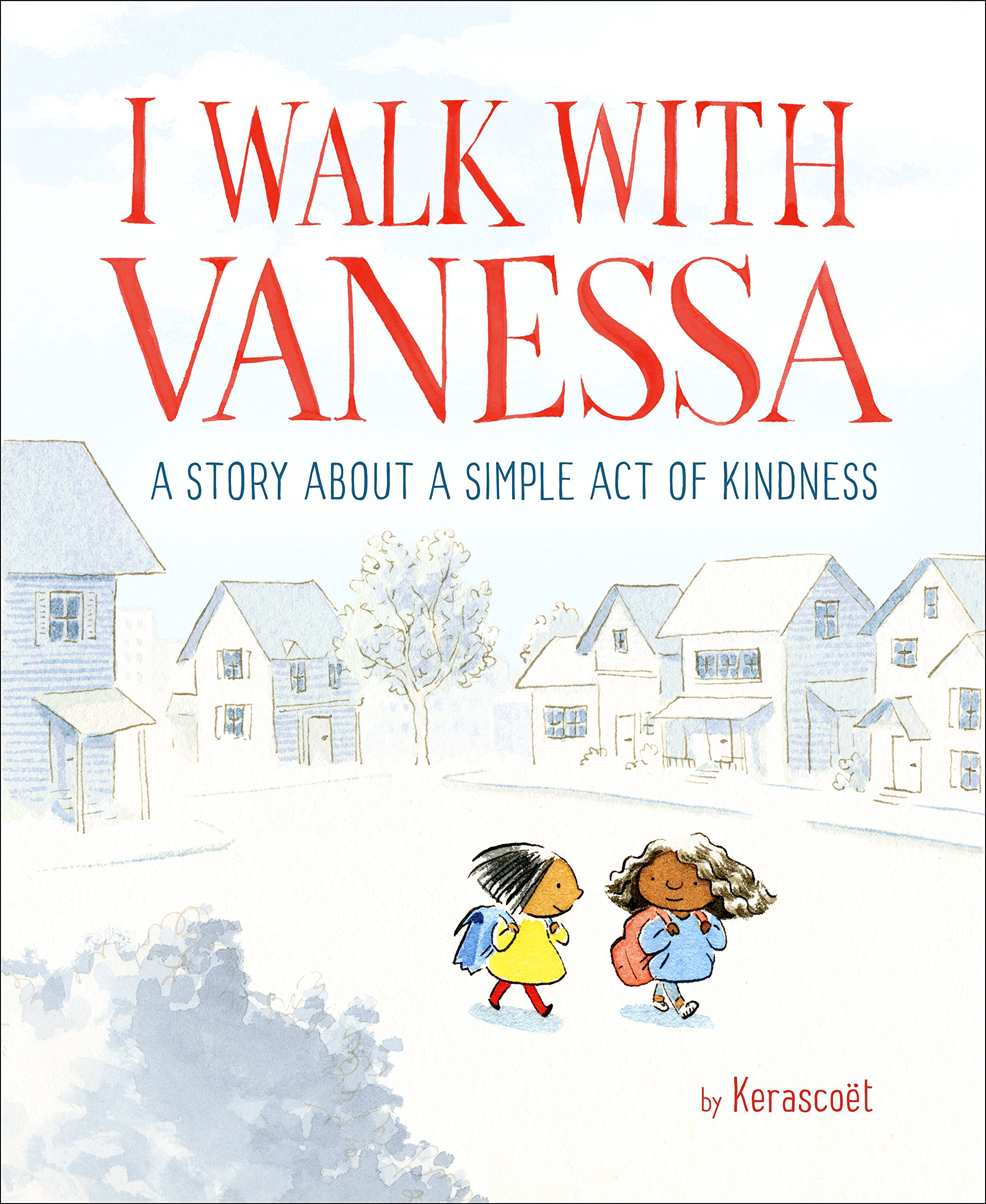 I Walk with Vanessa: A Story About a Simple Act of Kindness ...