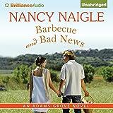 Barbecue and Bad News: An Adams Grove Novel, Book 6