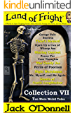 Land of Fright - Collection VII: Ten More Weird Tales (Land of Fright Collections Book 7)