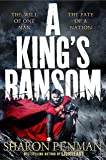 A King's Ransom: Plantagenets Book 5
