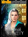 Illusional Reality: A clean fantasy romance.