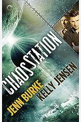 Chaos Station Kindle Edition