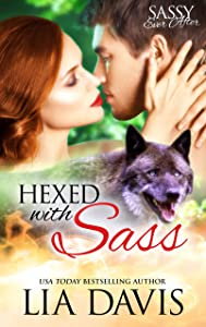 Hexed With Sass: Sassy Ever After